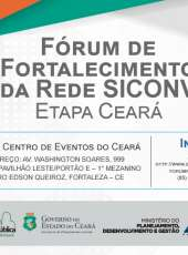 Fórum de Fortalecimento da Rede SICONV reunirá autoridades e representantes de órgãos federais, estaduais e municipais